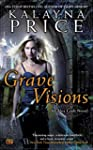 Grave Visions: An Alex Craft Novel (A...