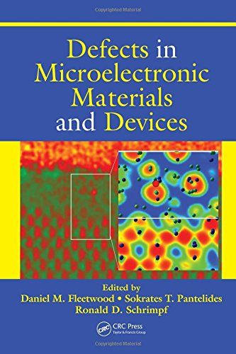 Defects in Microelectronic Materials and Devices