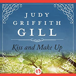 Kiss and Make Up | [Judy G. Gill]