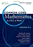 img - for Common Core Mathematics in a PLC at Work: K - 2 book / textbook / text book