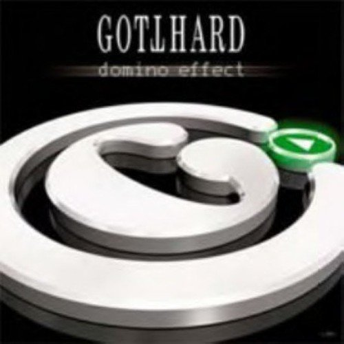 Domino Effect by Gotthard (2007-05-06)