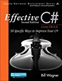 img - for Effective C# (Covers C# 6.0): 50 Specific Ways to Improve Your C# (3rd Edition) (Effective Software Development Series) book / textbook / text book
