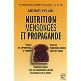 Nutrition, mensonges et propagandepar Michael Pollan