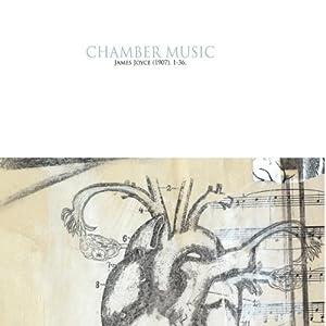 Chamber Music: James Joyce