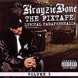 echange, troc Krayzie Bone, Michael Jackson - Lyrical Paraphernalia : The Fixtape /Vol.3