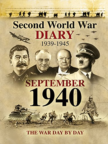 Second World War Diary: September, 1940