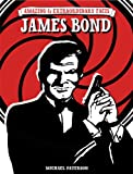 img - for Amazing & Extraordinary Facts - James Bond book / textbook / text book
