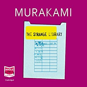 The Strange Library Audiobook