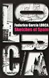img - for Sketches of Spain: Impressions and Landscapes book / textbook / text book
