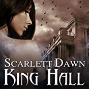 King Hall: Forever Evermore, Book 1 | [Scarlett Dawn]