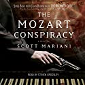 The Mozart Conspiracy: A Thriller (       UNABRIDGED) by Scott Mariani Narrated by Steven Crossley