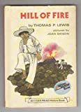 Hill of Fire (An I Can Read History Book) (0060238038) by Lewis, Thomas P.