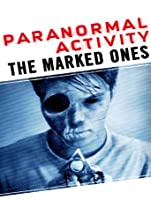 Paranormal Activity: The Marked Ones [HD]