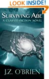 SURVIVING ABE: A Climate-Fiction Novel