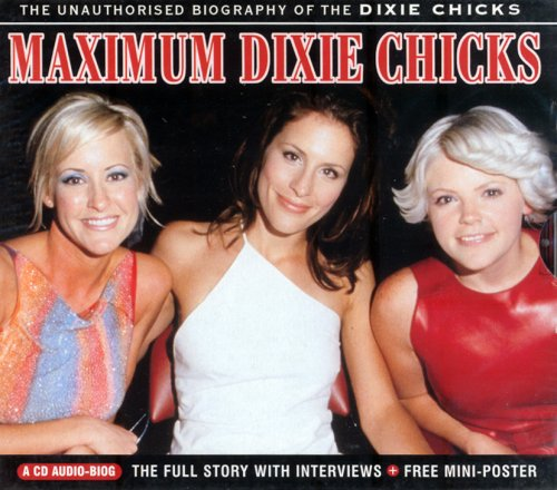 Dixie Chicks - Maximum Dixie Chicks - Zortam Music
