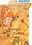Aesop's Fables: A Classic Illustrated...