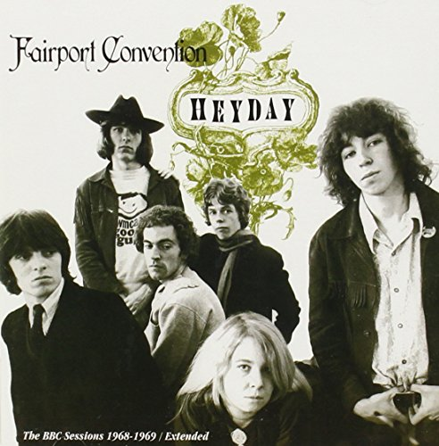 Fairport Convention - Heyday: Bbc Radio Sessions 1968-69 - Zortam Music