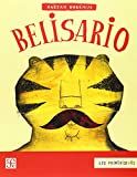 img - for Belisario (Los Primerisimos) (Spanish Edition) book / textbook / text book
