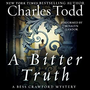 A Bitter Truth: A Bess Crawford Mystery | [Charles Todd]