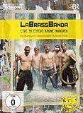 LaBrassBanda - Live im Circus Krone München - LaBrassBanda