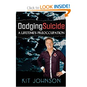 Dodging Suicide – A Lifetime's Preoccupation