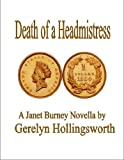 img - for Death of a Headmistress (Janet Burney Mystery Novellas) book / textbook / text book