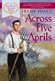 Across Five Aprils (0613953908) by Hunt, Irene
