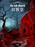img - for The Red Church (Simplified Chinese Edition) book / textbook / text book