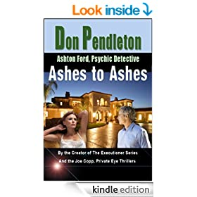 Ashes to Ashes: Ashton Ford, Psychic Detective (Ashton Ford Series)