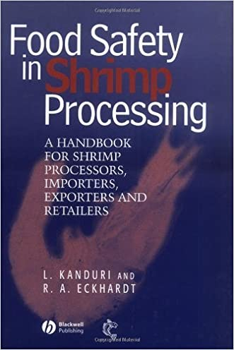 Food Safety in Shrimp Processing: A Handbook for Shrimp Processors, Importers, Exporters and Retailers written by Laxman Kanduri