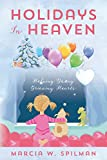 Holidays in Heaven: Helping Young Grieving Hearts