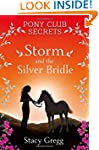 Pony Club Secrets 6 - Storm And The S...