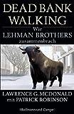 Dead Bank Walking: Wie Lehman Brothers zusammenbrach (Wirtschaft/Management)