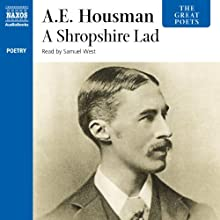A Shropshire Lad (       UNABRIDGED) by A. E. Housman Narrated by Samuel West