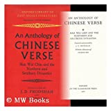 img - for An anthology of Chinese verse: Han, Wei, Chin and the Northern and Southern dynasties; (Oxford library of East Asian literatures) book / textbook / text book