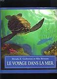 """Afficher """"Le voyage dans la mer"""""""
