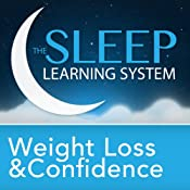 Weight Loss and Confidence Guided Meditation: Sleep Learning System | [Joel Thielke]
