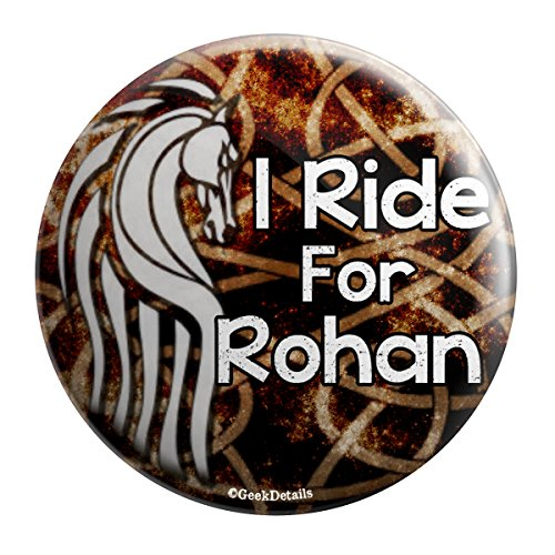 Geek Details I Ride for Rohan Lord of the Rings 2.25