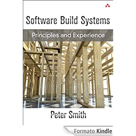 Software build systems principles and experience