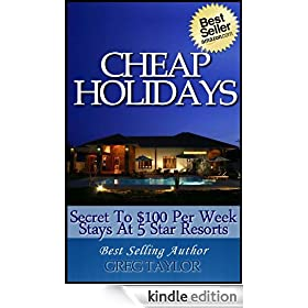 Cheap Holidays Secret to $100 Per Week Stays At 5 Star Resorts