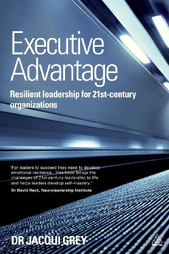 executive-advantage-resilient-leadership-for-21st-century-organizations