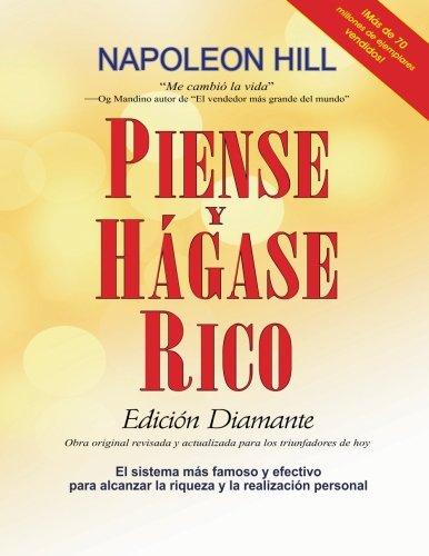 Piense y Hagase Rico: Edicion Diamante, Letra Grande: Obra original, revisada y actualizada para los triunfadores de hoy