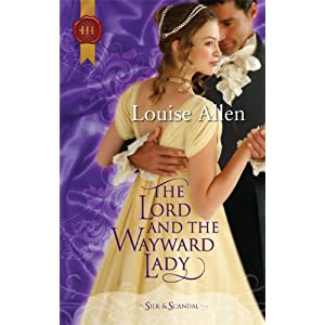 Teh Lord and the Wayward Lady by Louise Allen
