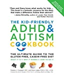 By Pamela J. Compart - The Kid-Friendly ADHD & Autism Cookbook: The Ultimate Guide to the Gluten-Free, Casein-Free Diet (Upd Rev) (3.2.2012)