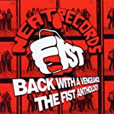 Back With a Vengeance: The Fist Antholog...