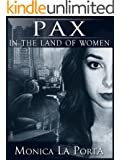 Pax in the Land of Women (The Ginecean Chronicles Book 3)