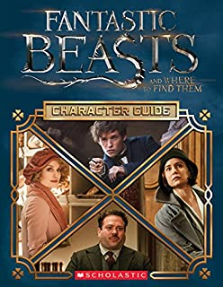 Book Cover: Fantastic Beasts and Where to Find Them: Character Guide