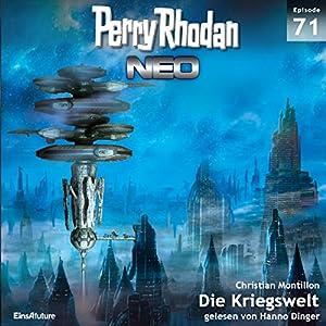 Die Kriegswelt (Perry Rhodan NEO 71) Hörbuch