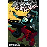 Spider-Man: Crime and Punisherby Zeb Wells