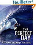 The Perfect Day: 40 Years of Surfer M...